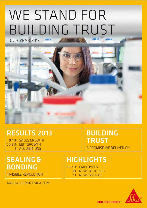 We Stand for Building Trust - Sika Annual Magazine 2013