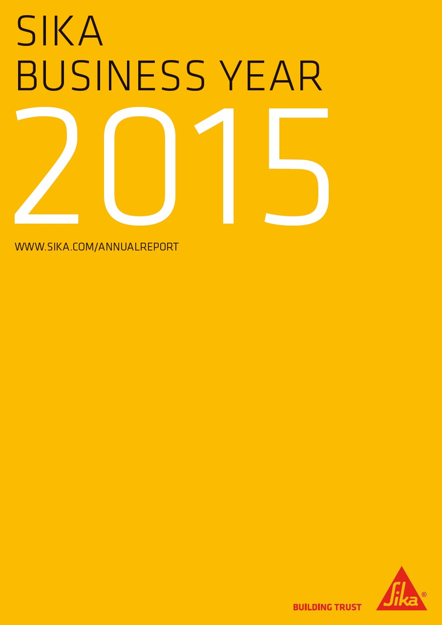 Sika Business Year - Annual Report 2015