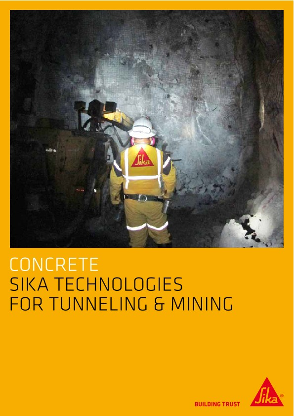 Sika Technologies for Tunneling and Mining