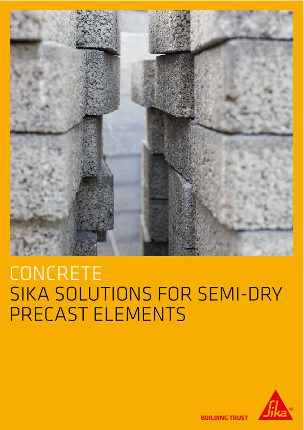 Concrete - Sika Solutions for Semi-Dry Precast Elements