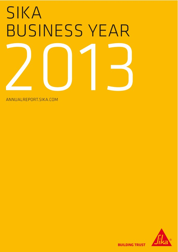 Sika Business Year - Annual Report 2013