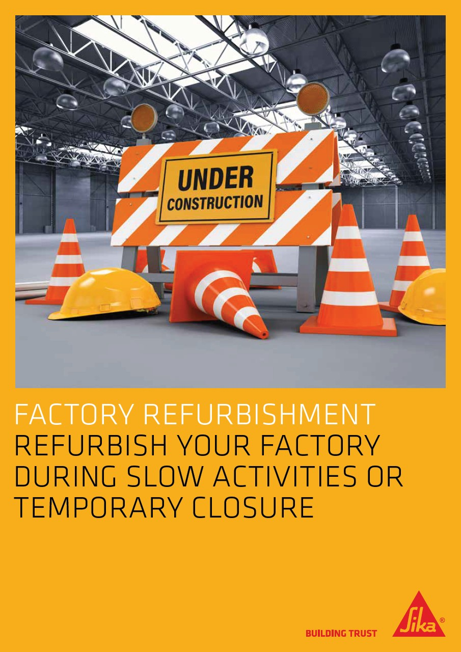 Refurbish Your Factory During Slow Activities or Temporary Closure