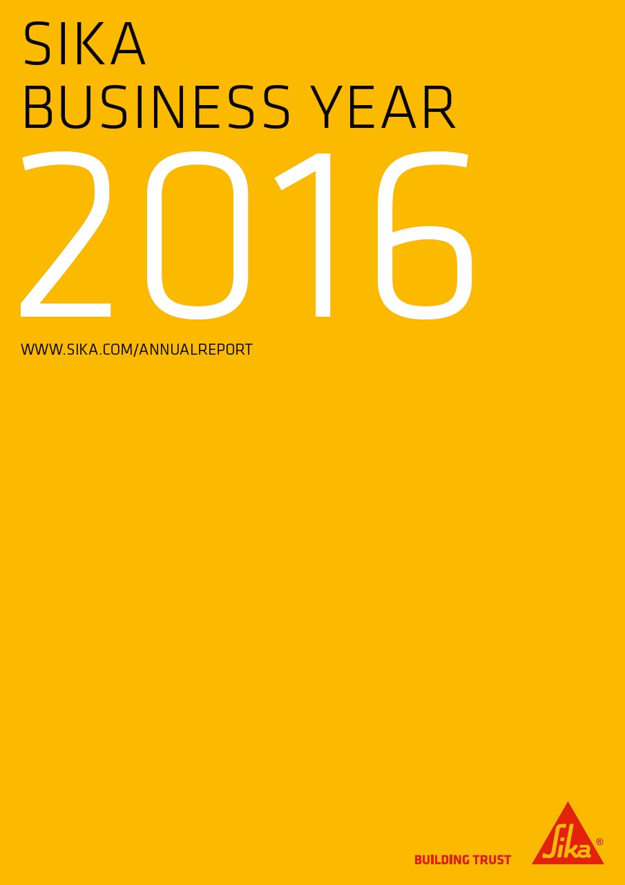 Sika Business Year - Annual Report 2016